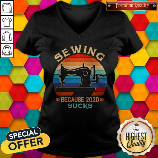 Funny Sewing Because 2020 Sucks Vintage V-neck