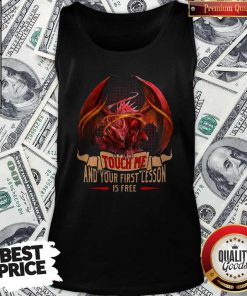 Happy Dragon Touch Me And Your First Lesson Is Free Tank Top