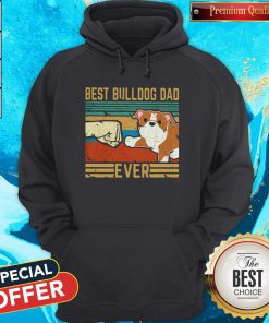 Hot Best Bulldog Dad Ever Vintage Retro Hoodie