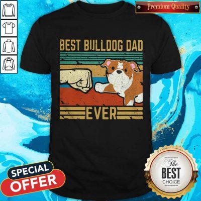 Hot Best Bulldog Dad Ever Vintage Retro Shirt