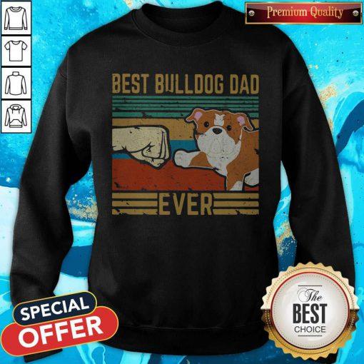Hot Best Bulldog Dad Ever Vintage Retro Sweatshirt