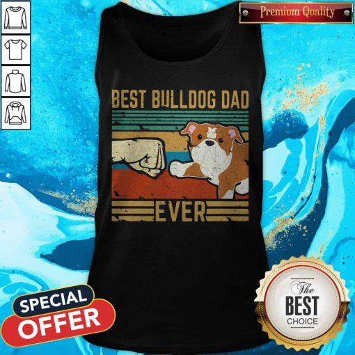 Hot Best Bulldog Dad Ever Vintage Retro Tank Top
