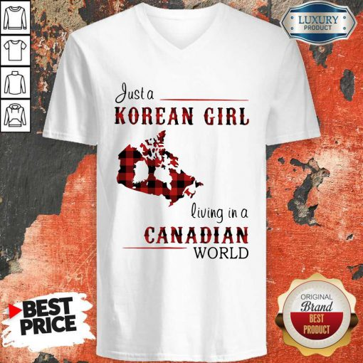 Hot Just A Korean Girl Living-in A Canadian World V-neck