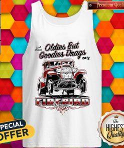 Hot Oldies But Goodies Drags 2013 Firebird Raceway Tank Top