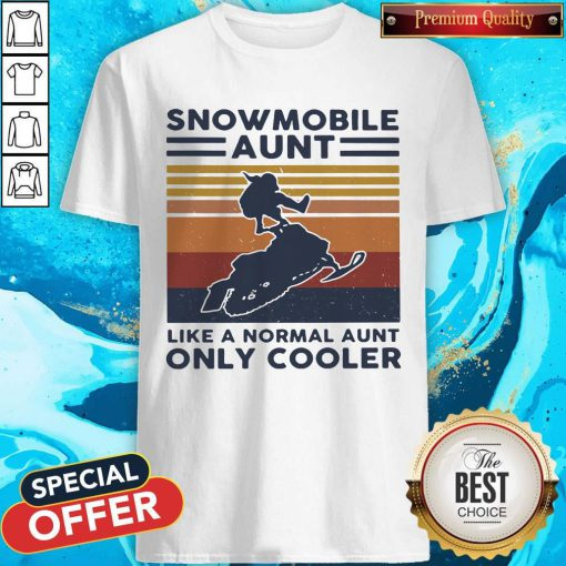 Hot Snowmobile Aunt Like A Normal Aunt Only Cooler Vintage Retro Shirt