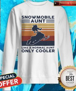 Hot Snowmobile Aunt Like A Normal Aunt Only Cooler Vintage Retro Sweatshirt