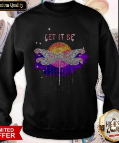 Lovely Let It Be Dragonfly Hippie Sunset Sweatshirt