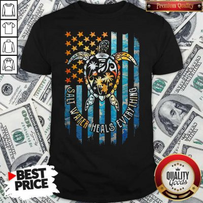 Maybe American Flag Turtle Salt Water Heals Everything Shirt