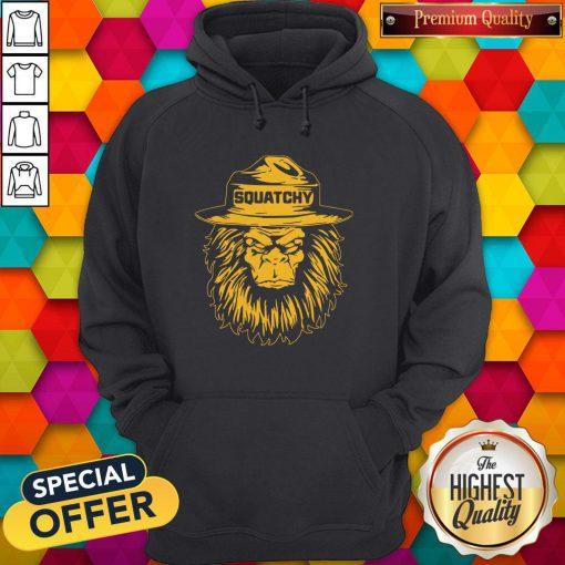 Maybe I Like Squatchy Bigfoot Hoodie