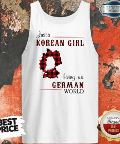 Maybe Just A Korean Girl Living In A German World Tank Top