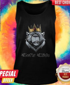 Maybe Lets Ride The King Bea Tank Top