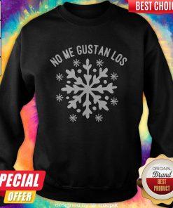 Maybe No Me Gustan Los Snowflakes Sweatshirt