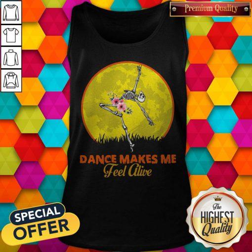 Maybe Skeleton Dance Make Me Feel Alive Floral Sunset Tank Top