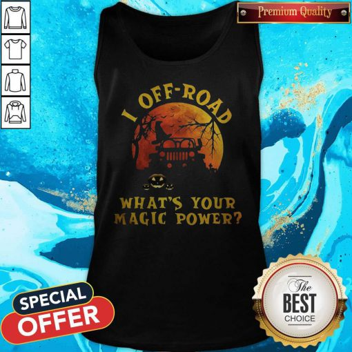 Nice Halloween Jeep I Off Road What's Your Magic Power Tank Top