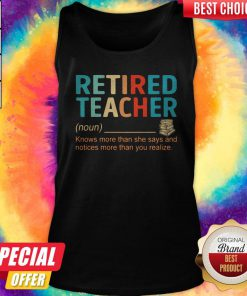 Nice Retired Teacher Knows More Than She Says And Notices More Than You Realize Tank Top