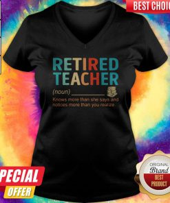 Nice Retired Teacher Knows More Than She Says And Notices More Than You Realize V-neck