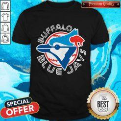 Perfect He Said I Want Buffalo Blue Jays Shirt