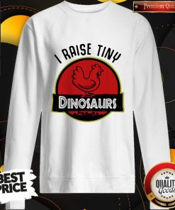 Premium I Aise Tiny Dinosaurs Chicken Sweatshirt