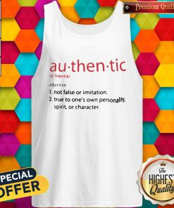 So Au Then Tic Not False Or Imitation True To One's Own Personality Spirit Or Character Tank Top