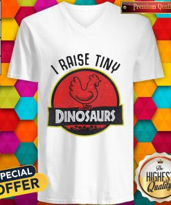 Supper I Raise Tiny Dinosaurs Chicken V-neck