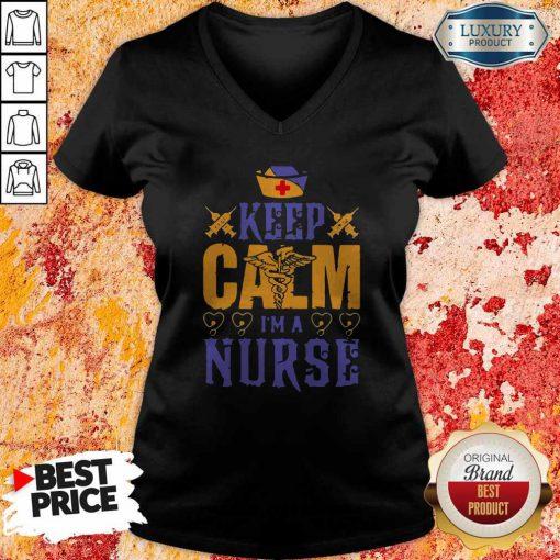 Sweet Caduceus Keep Calm I'm A Nurse V-neck
