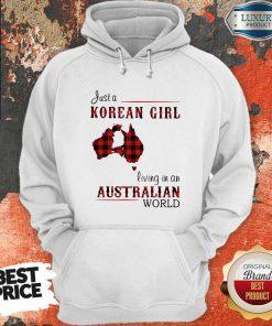Sweet Just A Korean Girl Living In A Australian World Hoodie