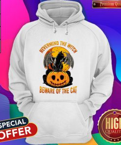Sweet Nevermind The Witch Beware Of The Cat Halloween Hoodie