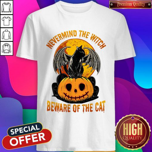 Sweet Nevermind The Witch Beware Of The Cat Halloween Shirt