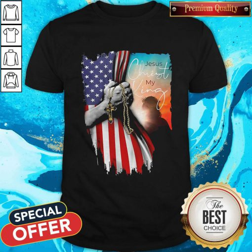 Top Jesus Christ My King American Flag Independence Day Shirt