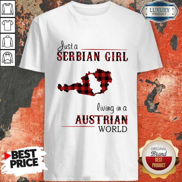 Top Just A Serbian Girl Living In A Australian World Shirt