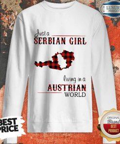 Top Just A Serbian Girl Living In A Australian World Sweatshirt