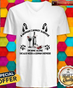 Vip A Woman Cannot Survive On Wine Alone She Also Needs A German Shepherd V-neck