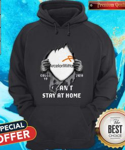 Vip Arcelormittal Inside Me Covid-19 2020 I Can't Stay At Home Hoodie