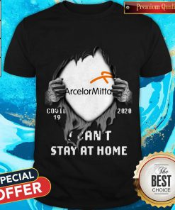 Vip Arcelormittal Inside Me Covid-19 2020 I Can't Stay At Home Shirt