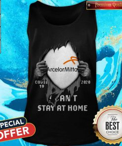 Vip Arcelormittal Inside Me Covid-19 2020 I Can't Stay At Home Tank Top