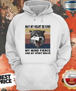 Vip May My Heart Be Kind My Mind Fierce And My Pririt Brave Wolves Vintage Retro Hoodie