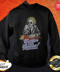 Better Call Geuse Third Time's The Charm Sweatshirt