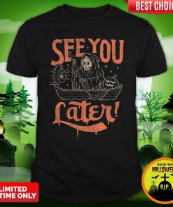 Devil See You Later Happy Halloween Shirt