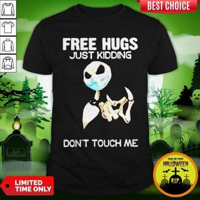 Jack Skellington Free Hugs Just Kidding Don't Touch Me Shirt