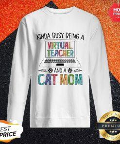Kinda Busy Being And A Dog Paw Mom Sweatshirt
