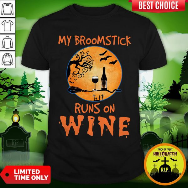 My Broomstick Runs On Wine Halloween Shirt