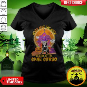 Nice Never Mind The Witch Beware Of The Cane Corso Halloween Moon V-neck