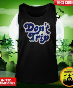Official Don't Trip Tank Top