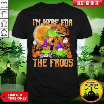 Perfect I'm Here For The Frogs Halloween Shirt