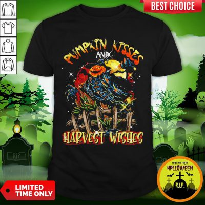 Pumpkin Kisses And Harvest Wishes Shirt