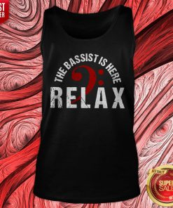 The Bassist Is Here Relax Tank Top