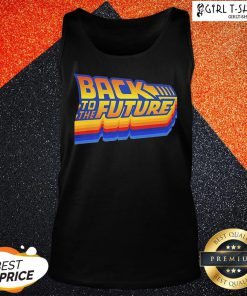 Do Back To The Future Tank Top - Design By Girltshirt.com