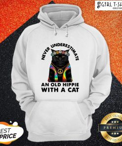Dont Underestimate An Old Hippie With A Cat Hoodie- Design By Girltshirt.com