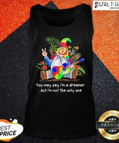 Economic Gnome Guitar You May Say I'm A Dreamer But I'm Not The Only One Tank Top - Design By Girltshirt.com