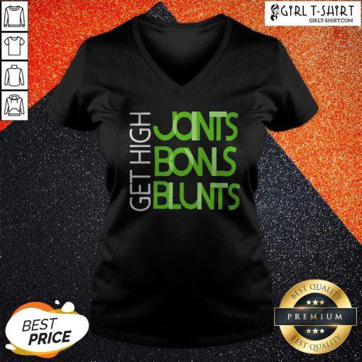 Get High Joints Bowls Blunts V-neck